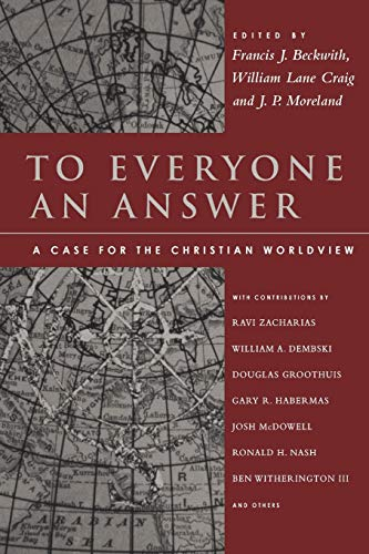 9780830840748: To Everyone an Answer: A Case for the Christian Worldview: Essays in Honor of Norman L. Geisler