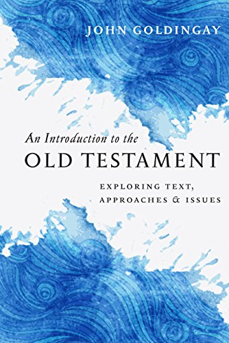 9780830840908: An Introduction to the Old Testament: Exploring Text, Approaches & Issues