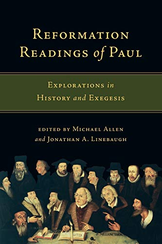 9780830840915: Reformation Readings of Paul: Explorations in History and Exegesis