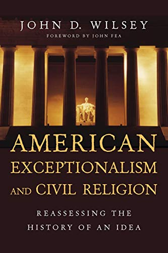 9780830840946: American Exceptionalism and Civil Religion: Reassessing the History of an Idea
