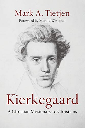 9780830840977: Kierkegaard: A Christian Missionary to Christians