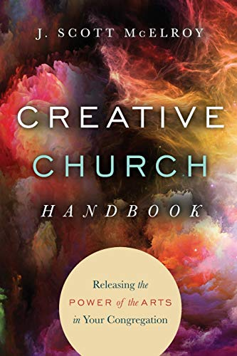 9780830841202: Creative Church Handbook: Releasing the Power of the Arts in Your Congregation