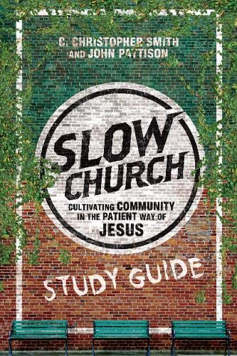 9780830841301: Slow Church Study Guide