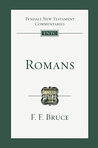 Romans (Tyndale New Testament Commentaries (IVP Numbered)) (0830842365) by F. F. Bruce