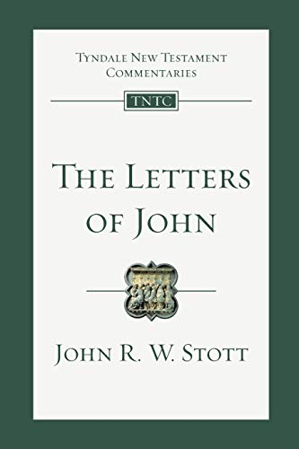 9780830842490: The Letters of John (Tyndale New Testament Commentaries)