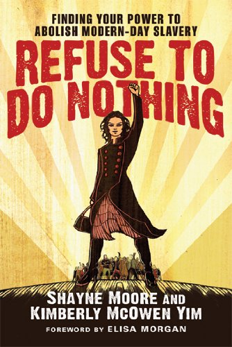 9780830843022: Refuse to Do Nothing: Finding Your Power to Abolish Modern-Day Slavery