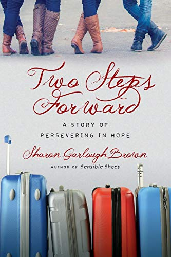 9780830843183: Two Steps Forward: A Story of Persevering in Hope (Sensible Shoes)