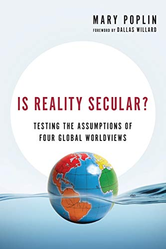 9780830844067: Is Reality Secular?: Testing the Assumptions of Four Global Worldviews