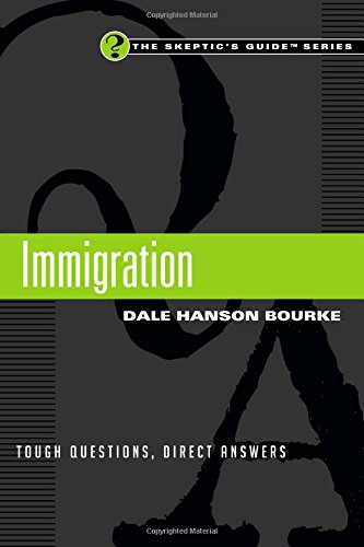 9780830844098: Immigration: Tough Questions, Direct Answers (The Skeptic's Guide)