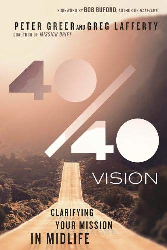 9780830844340: 40/40 Vision: Clarifying Your Mission in Midlife