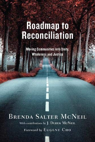 9780830844425: Roadmap to Reconciliation: Moving Communities into Unity, Wholeness and Justice