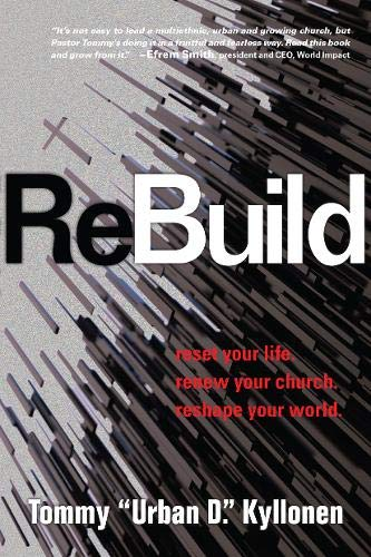9780830844456: ReBuild: Reset Your Life. Renew Your Church. Reshape Your World.