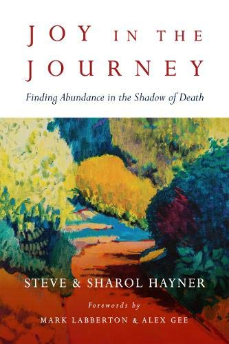 9780830844470: Joy in the Journey: Finding Abundance in the Shadow of Death