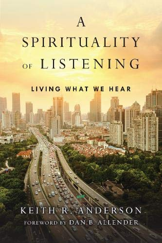 9780830846092: A Spirituality of Listening: Living What We Hear