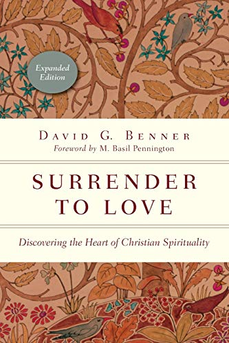 9780830846115: Surrender to Love: Discovering the Heart of Christian Spirituality (The Spiritual Journey)