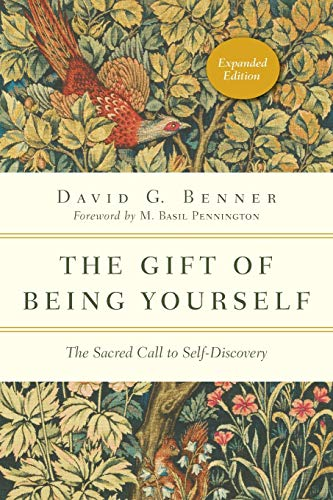 9780830846122: The Gift of Being Yourself: The Sacred Call to Self-Discovery (Spiritual Journey)