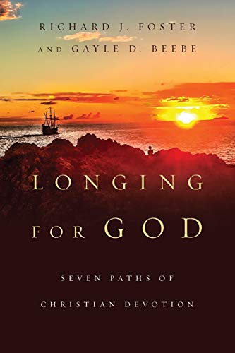 9780830846153: Longing for God: Seven Paths of Christian Devotion (Renovare Resources)