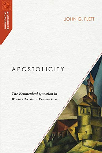9780830850952: Apostolicity: The Ecumenical Question in World Christian Perspective (Missiological Engagements)