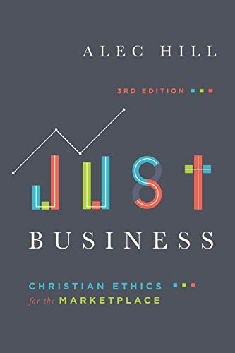 9780830851980: Just Business: Christian Ethics for the Marketplace