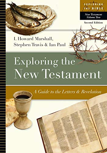 9780830853083: Exploring the New Testament: A Guide to the Letters & Revelation: 2 (Exploring the Bible)