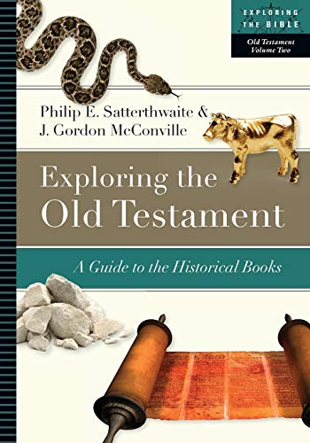 9780830853106: Exploring the Old Testament: A Guide to the Historical Books (Exploring the Bible)