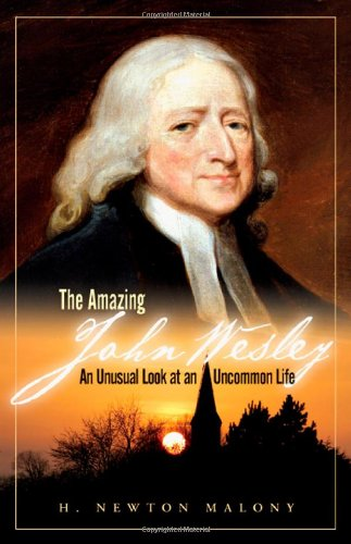 9780830856022: The Amazing John Wesley: An Unusual Look at an Uncommon Life
