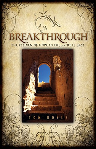 9780830856145: Breakthrough: The Return of Hope to the Middle East