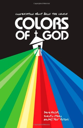 9780830856275: Colors of God: Conversations about Being the Church