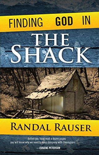 Finding God in The Shack: Rauser, Randal