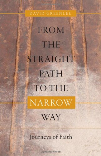 9780830856572: From the Straight Path to the Narrow Way: Journeys of Faith