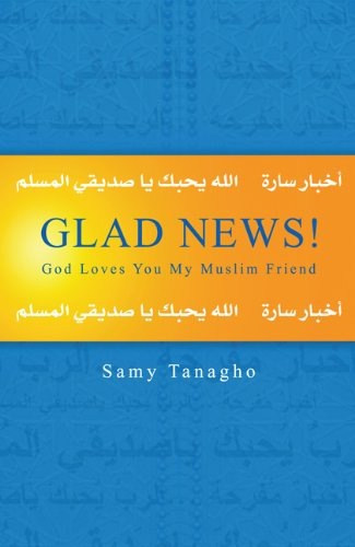 9780830856602: Glad News!: God Loves You My Muslim Friend