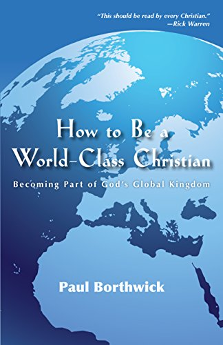 9780830856800: How to Be a World-Class Christian: Becoming Part of God's Global Kingdom