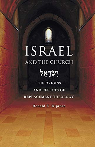9780830856893: Israel and the Church: The Origins and Effects of Replacement Theology