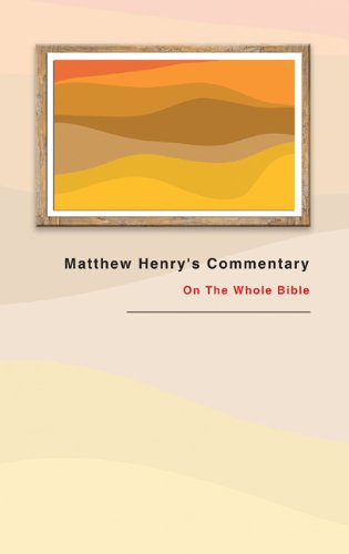 9780830857029: Matthew Henry's Commentary: On the Whole Bible