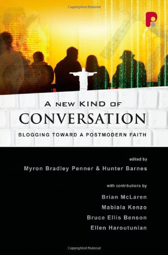 9780830857135: A New Kind of Conversation: Blogging Toward a Postmodern Faith