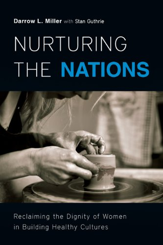 9780830857197: Nurturing the Nations: Reclaiming the Dignity of Women in Building Healthy Cultures