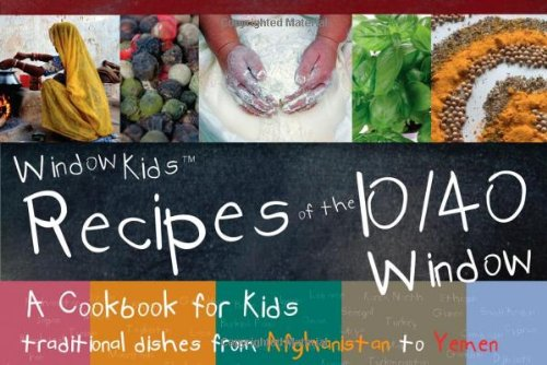 9780830857845: WINDOWKIDS Recipes of the 10/40 Window: A Cookbook for Kids: Traditional Recipes from Afghanistan to Yemen