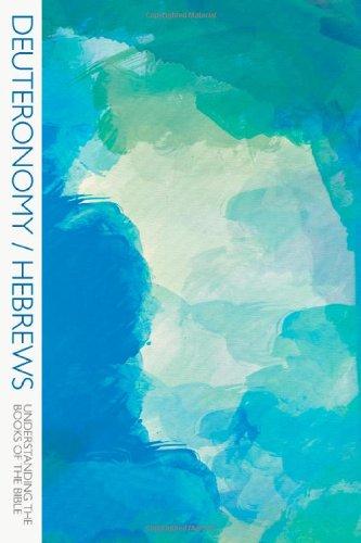 9780830858156: Deuteronomy/Hebrews (Understanding the Books of the Bible)