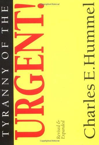 9780830865925: Tyranny of the Urgent