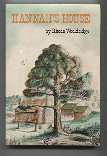 Hannah's house (083090073X) by Rhoda Wooldridge