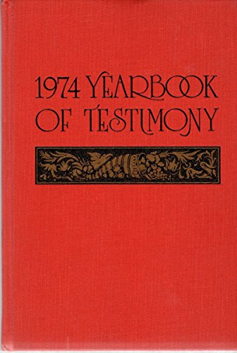 1974 Yearbook of Testimony: Testimonies From the General Officers and Staff of the Leading ...