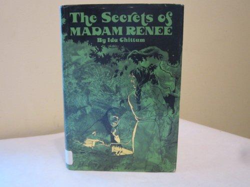 The secrets of Madam Renee (0830901272) by Chittum, Ida