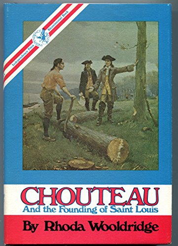 9780830901463: Chouteau and the founding of Saint Louis