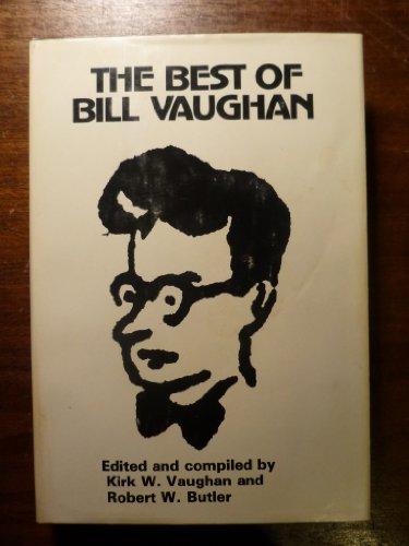 The best of Bill Vaughan: Vaughan, Bill