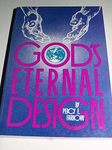 God's eternal design: Farrow, Percy
