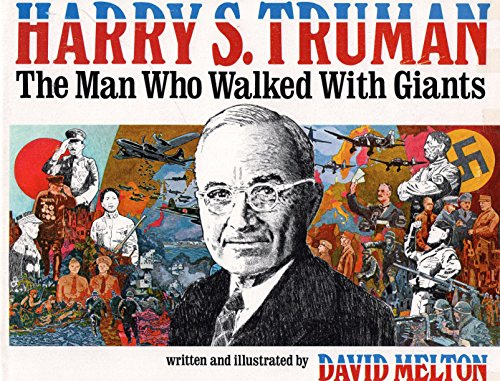 9780830903061: Harry S. Truman, the man who walked with giants