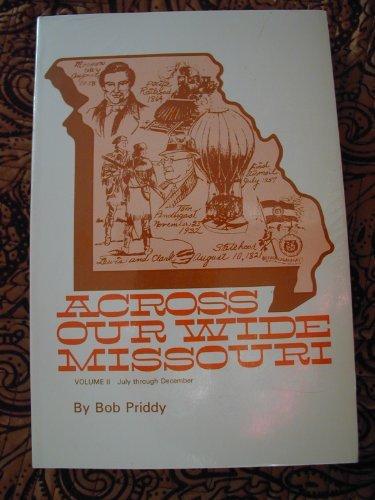 9780830903979: Across Our Wide Missouri (Volume II: July through December)