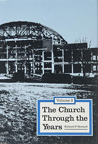 9780830905560: 001: The Church Through the Years: Rlds Beginnings, to 1860