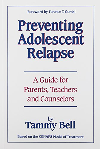 9780830905713: Preventing Adolescent Relapse: A Guide for Parents, Teachers, and Counselors