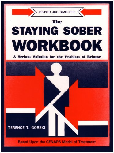 9780830906215: The Staying Sober Workbook: A Serious Solution for the Problem of Relapse